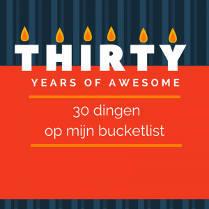 30 dingen op mijn bucketlist